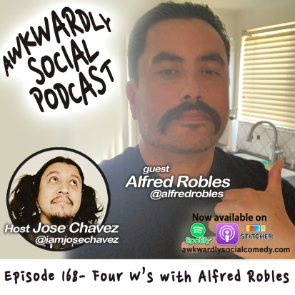 Episode 168- Alfred Robles